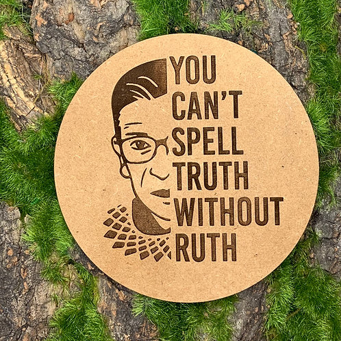 CAN'T SPELL TRUTH W/O RUTH