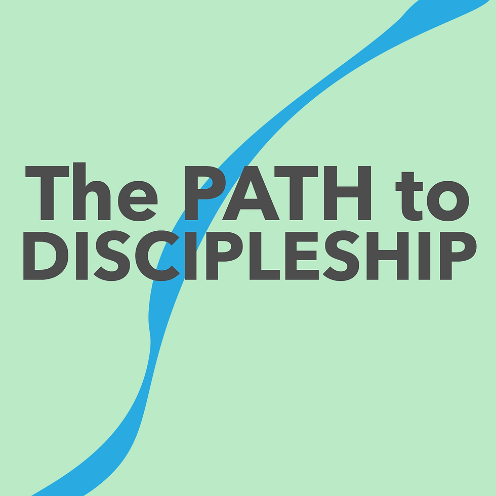 The Path To Discipleship