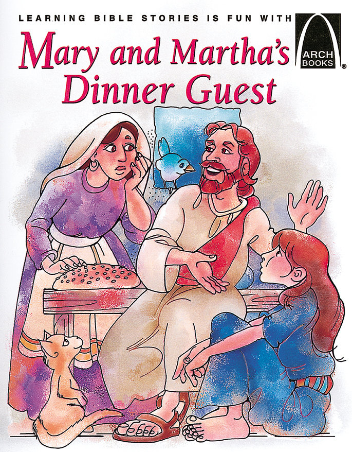 Mary & Martha's Dinner Guest