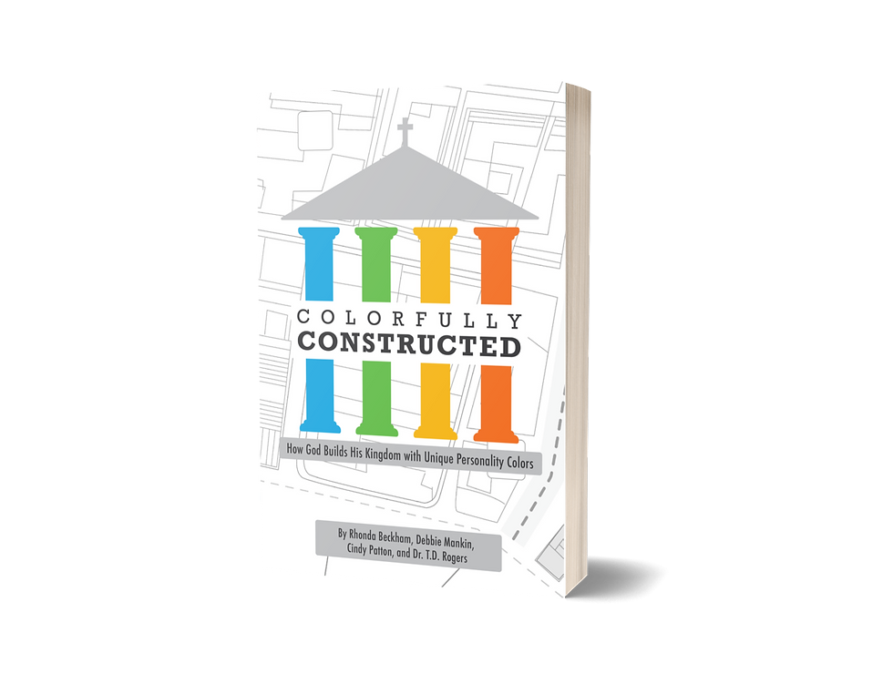 Colorfully Constructed: How God Builds His Kingdom with Unique Personality Colors
