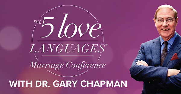 The 5 Love Languages® Marriage Conference