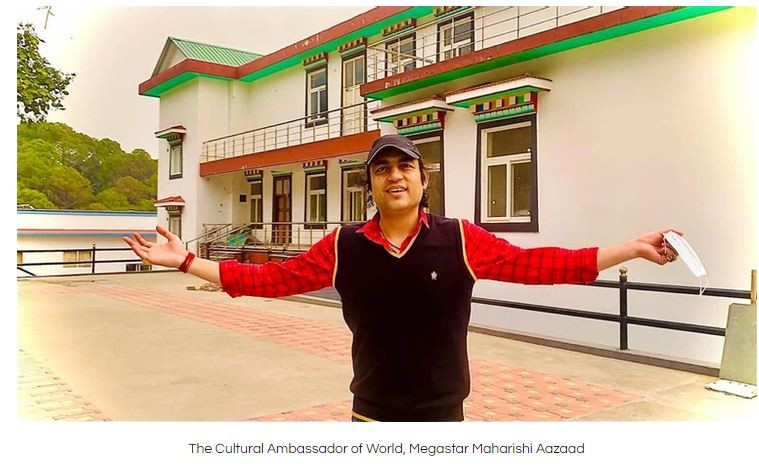 The Cultural Ambassador of World, Megastar Maharishi Aazaad