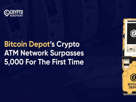 Bitcoin Depot's Crypto ATM Network Surpasses 5,000 For The First Time