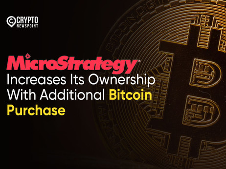 MicroStrategy Increases Its Ownership With Additional Bitcoin Purchase