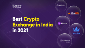 Best Crypto Exchange in India in 2021