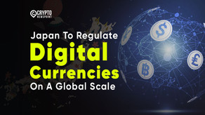 Japan To Regulate Digital Currencies On A Global Scale