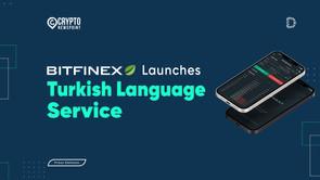 Bitfinex Launches Turkish Language Service