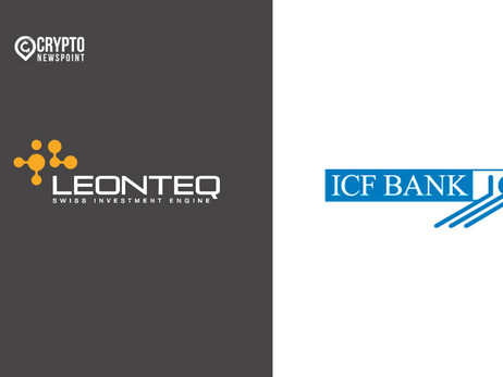 Leonteq Launches Collaborative Effort With ICF Bank To Bring Crypto Throughout Germany And Austria