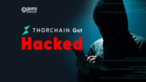 ThorChain Got Hacked, Loses $7.6 Million In Chaosnet Exploit