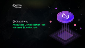 ChainSwap Announces Compensation Plan For Users $8 Million Loss