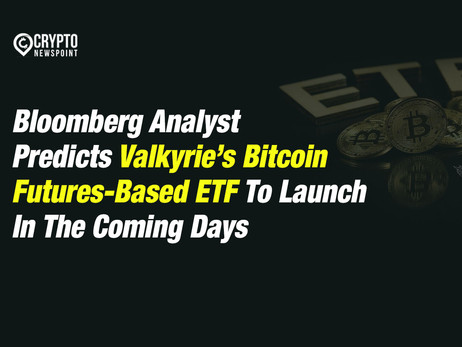 Bloomberg Analyst Predicts Valkyrie's Bitcoin Futures-Based ETF To Launch In The Coming Days