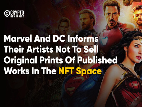 Marvel And DC Informs Their Artists Not To Sell Original Prints Of Published Works In The NFT Space