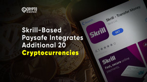 Skrill-Based Paysafe Integrates Additional 20 Cryptocurrencies Into Its Digital Wallet