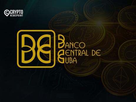 Banco Central de Cuba Recognizes Cryptocurrencies