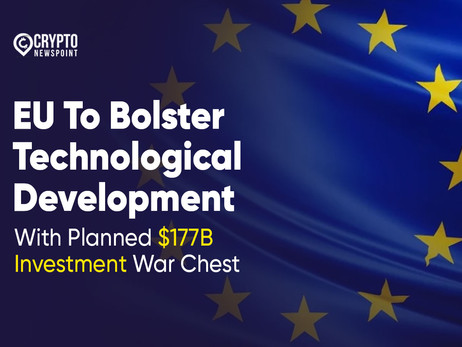 EU To Bolster Technological Development With Planned $177B Investment War Chest
