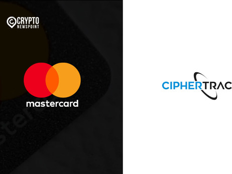 Mastercard Acquires CipherTrace To Differentiate Card And Real-Time Payments Architecture