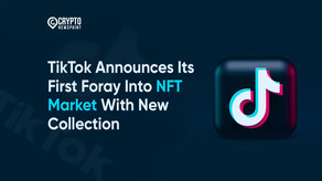 TikTok Announces Its First Foray Into NFT Market With New Collection