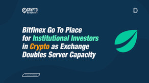 Bitfinex Go To Place for Institutional Investors in Crypto as Exchange Doubles Server Capacity