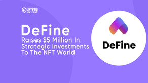 DeFine Raises $5 Million In Strategic Investments To The NFT World