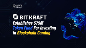 Bitkraft Establishes $75M Token Fund For Investing In Blockchain Gaming