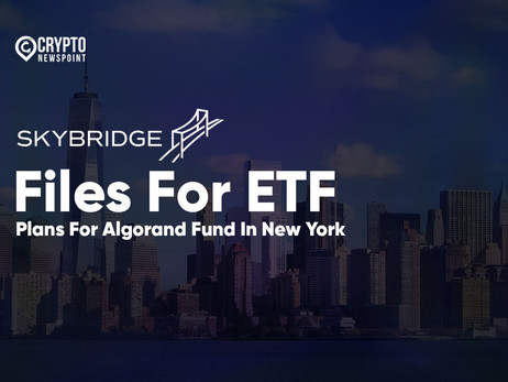 SkyBridge Capital Files For ETF, Plans For Algorand Fund In New York