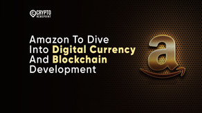 Amazon To Dive Into Digital Currency And Blockchain Development