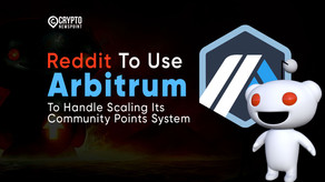 Reddit To Use Arbitrum To Handle Scaling Its Community Points System