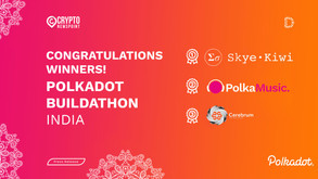 Polkadot Buildathon India, Aimed At Strengthening The Web3 Wave In India, Announces The Top 3 Winner