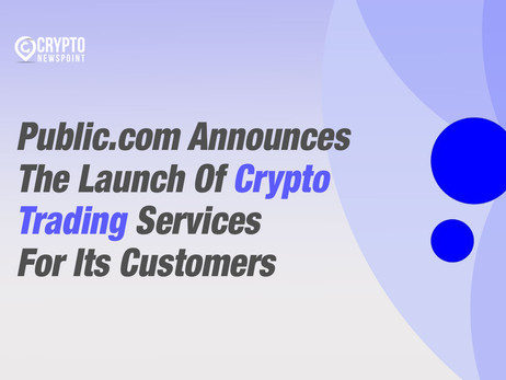 Public.com Announces The Launch Of Crypto Trading Services For Its Customers