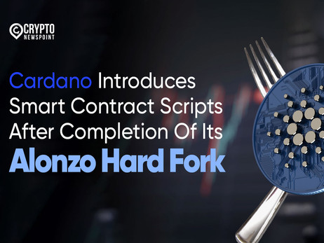 Cardano Introduces Smart Contract Scripts After Completion Of Its Alonzo Hard Fork