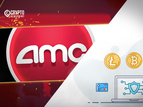AMC Entertainment To Accept Ether, Litecoin, And Bitcoin Cash