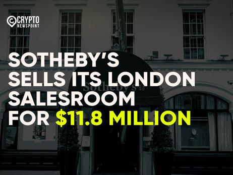 Sotheby's Sells Its London Salesroom For $11.8 Million