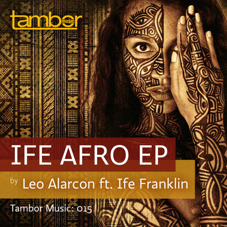 IFE AFRO E.P. ON TAMBOR MUSIC