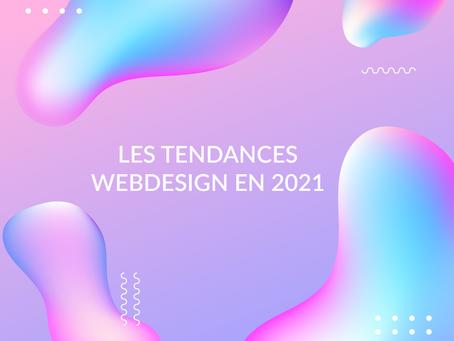 QUEQUELQUES TENDANCES WEBDESIGN EN 2021