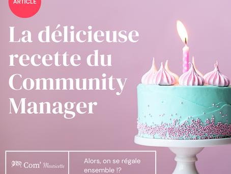 La délicieuse recette du Community Manager