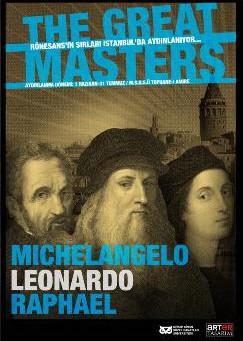 Michelangelo, Leonardo ve Raphael İstanbul'daydı