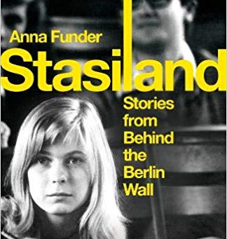 Stasiland: Stories frombehind the Berlin Wall