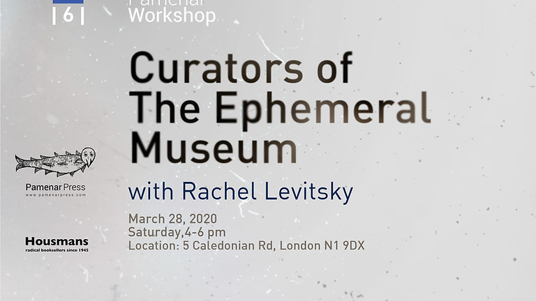 Pamenar Workshop | 6 | With Rachel Levitsky