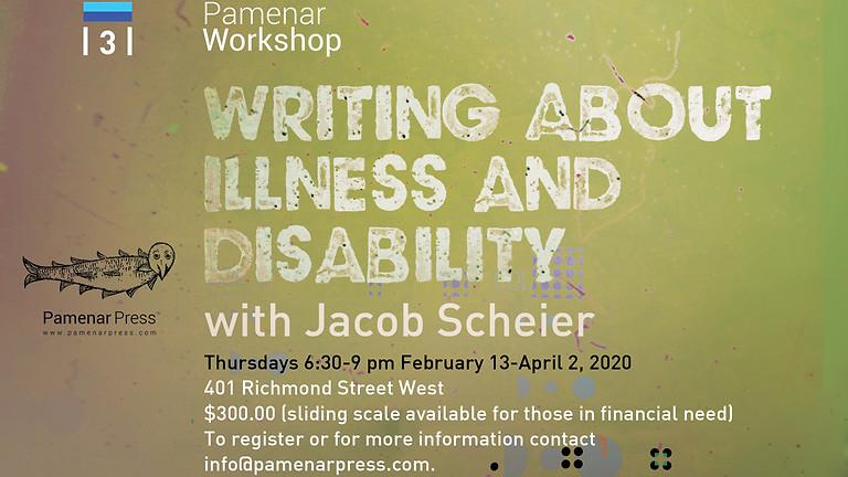 Pamenar Press | 3 | Writing About Illness and Disability with Jacob Scheier
