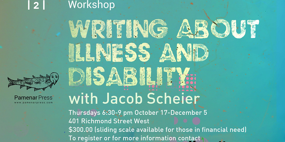 Pamenar Press   2    Writing About Illness and Disability with Jacob Scheier