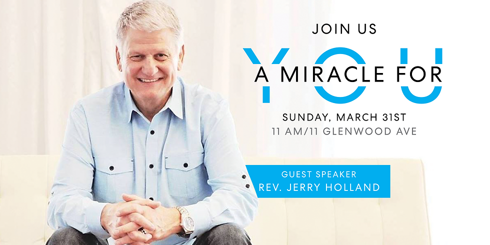 """""""A Miracle For You"""" w/ Rev. Jerry Holland"""