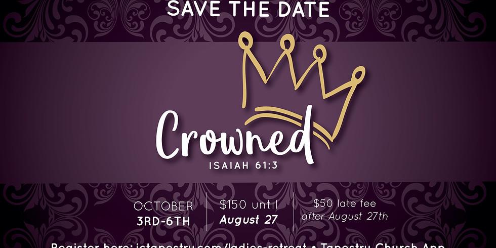 Ladies Retreat 2019: Crowned