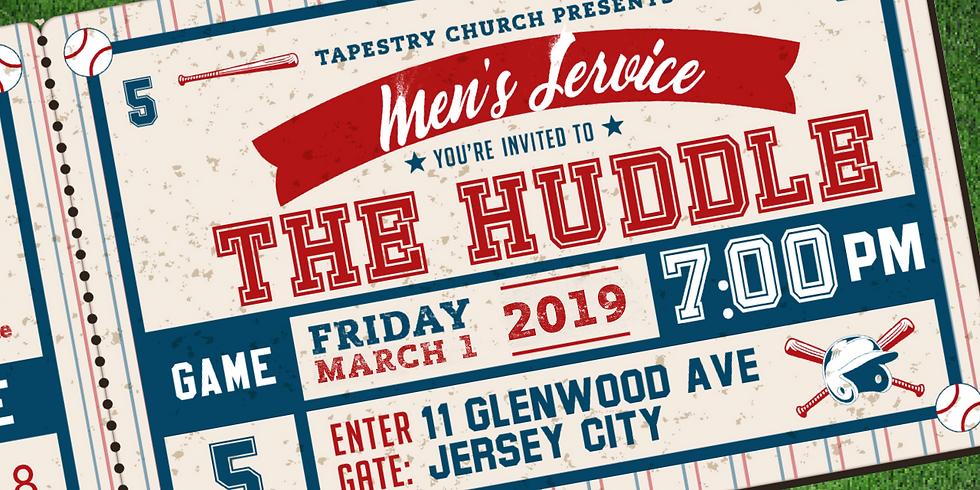 "Tapestry Men Presents: ""The Huddle"" Men's Service"