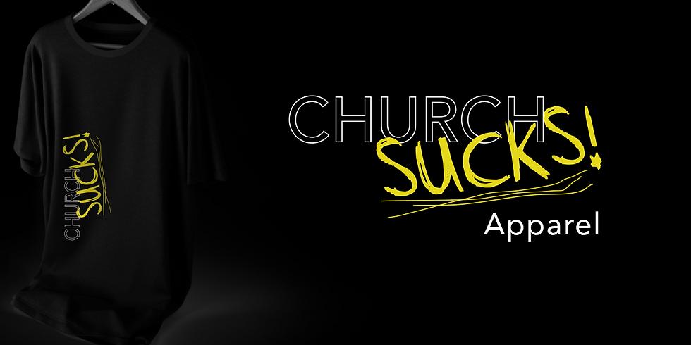 Church Sucks! T-Shirt Sale