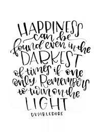 Happiness in Darkest Times Quote.png