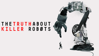 """Documentary Film Review """"The Truth About Killer Robots"""""""