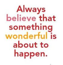 Always Believe in Wonderful.jpg