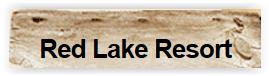 Red Lake Resort