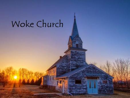 The Woke Church