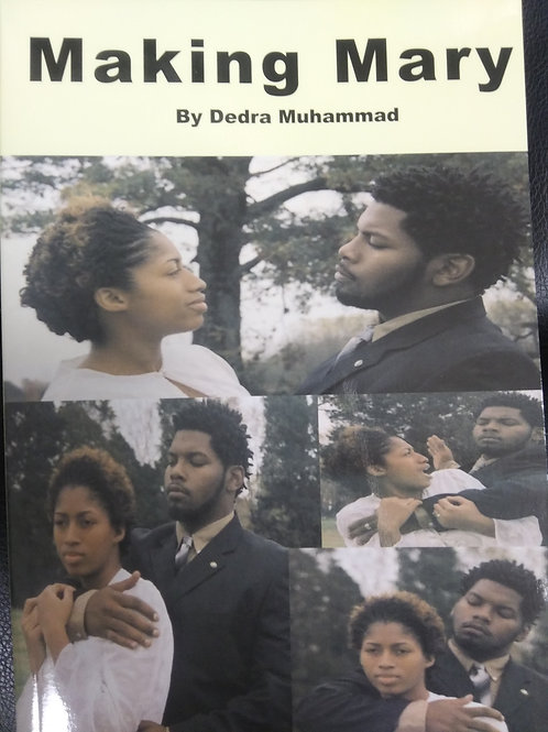 Making Mary by Dedra Muhammad